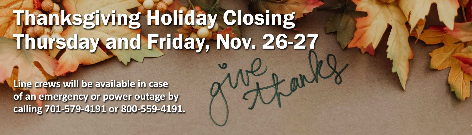 Slope will be closed November 26th and 27th
